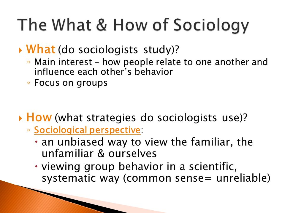 The What & How of Sociology