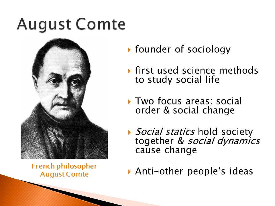 French philosopher August Comte