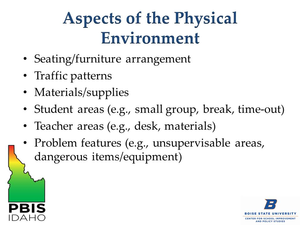 Aspects of the Physical Environment