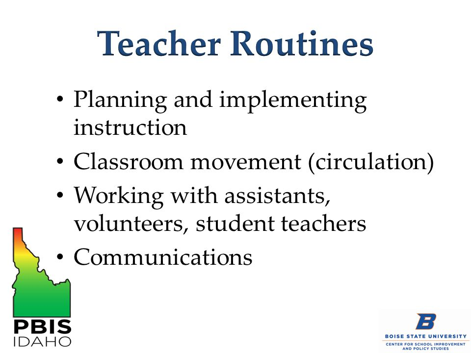 Teacher Routines Planning and implementing instruction
