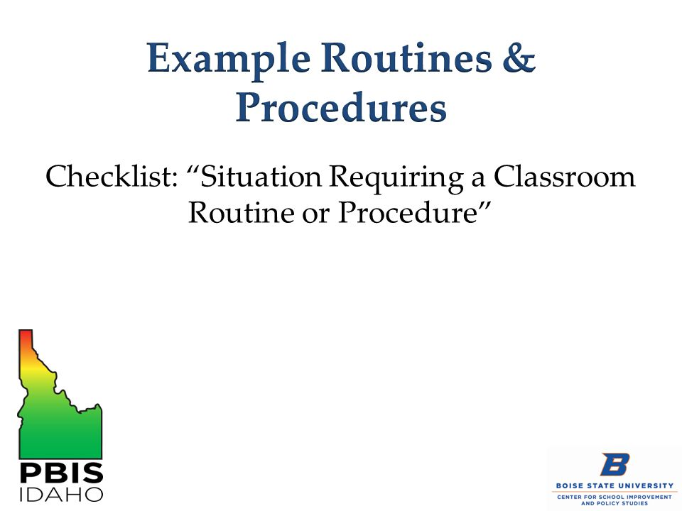 Example Routines & Procedures