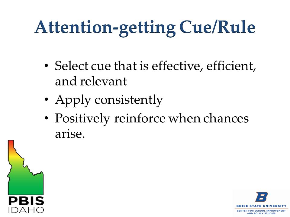Attention-getting Cue/Rule