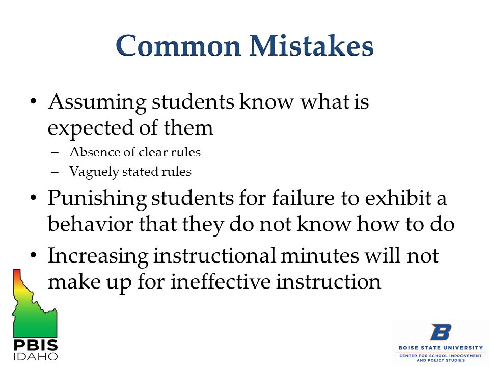 Common Mistakes Assuming students know what is expected of them