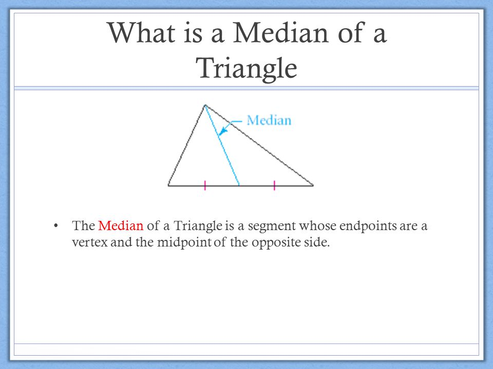 What is a Median of a Triangle