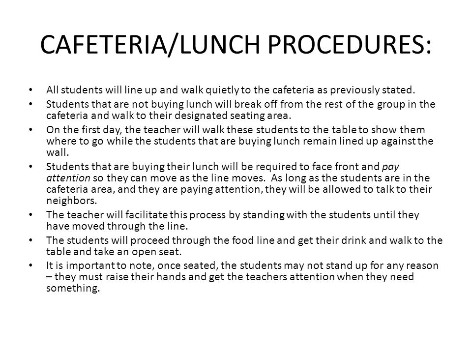 CAFETERIA/LUNCH PROCEDURES: