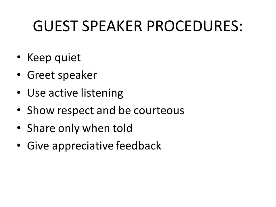 GUEST SPEAKER PROCEDURES: