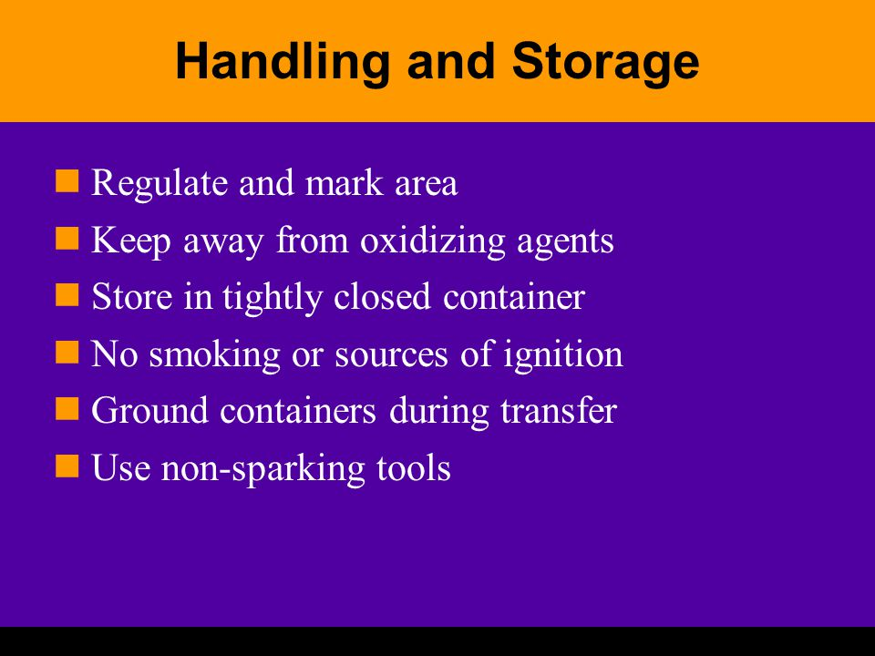Handling and Storage Regulate and mark area