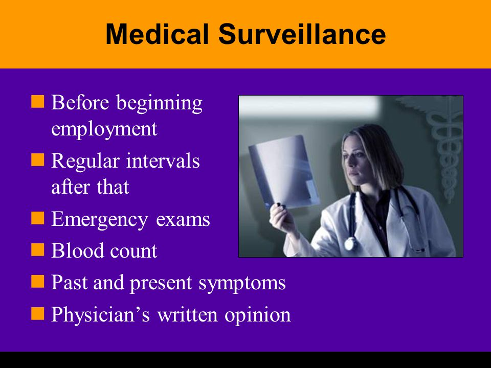 Medical Surveillance Before beginning employment