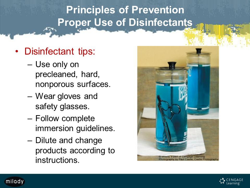 Principles of Prevention Proper Use of Disinfectants