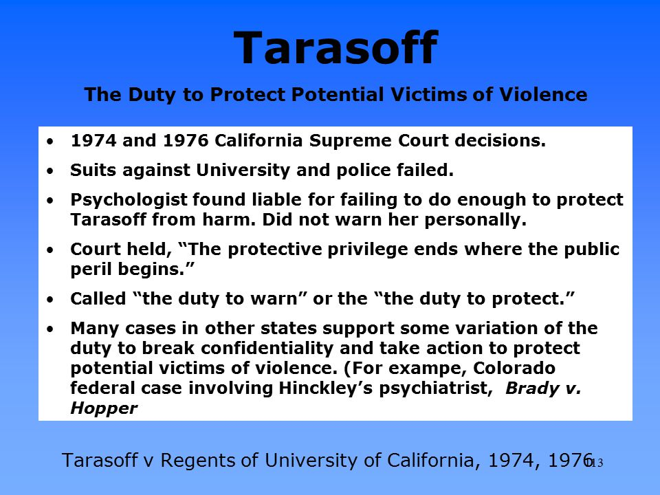 Tarasoff The Duty to Protect Potential Victims of Violence