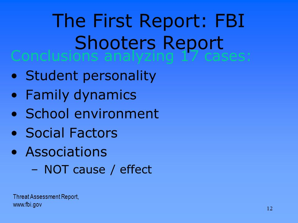 The First Report: FBI Shooters Report