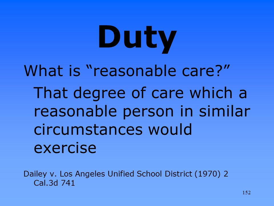 Duty What is reasonable care