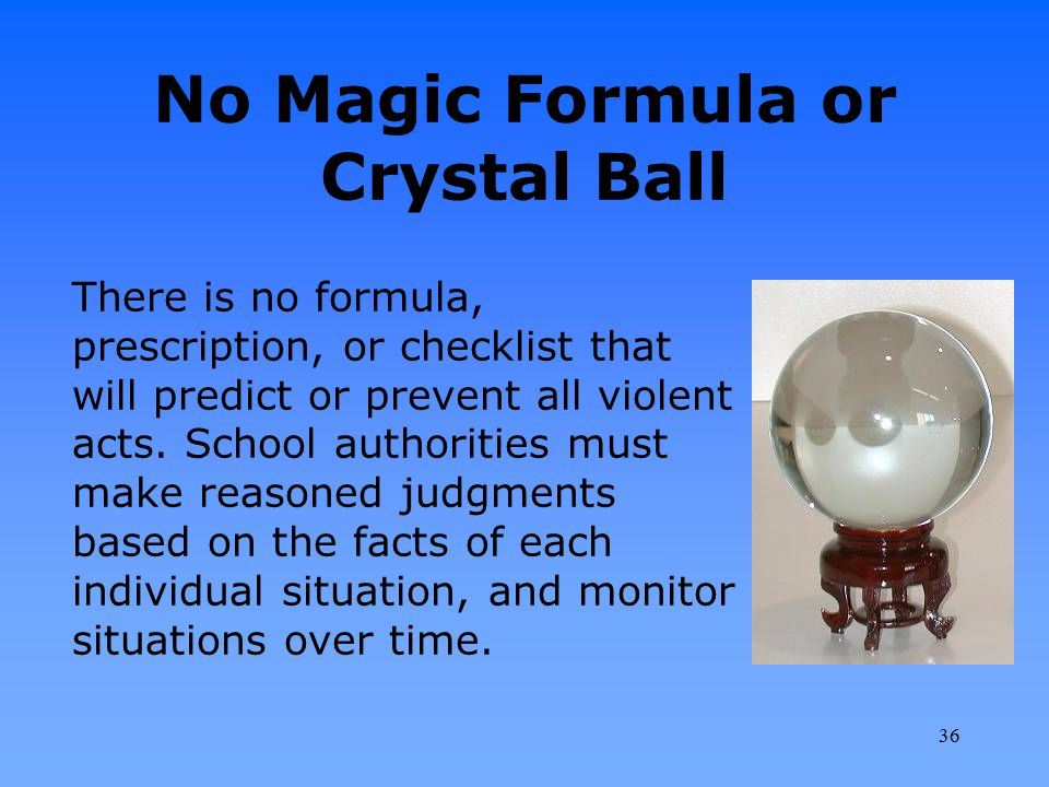 No Magic Formula or Crystal Ball
