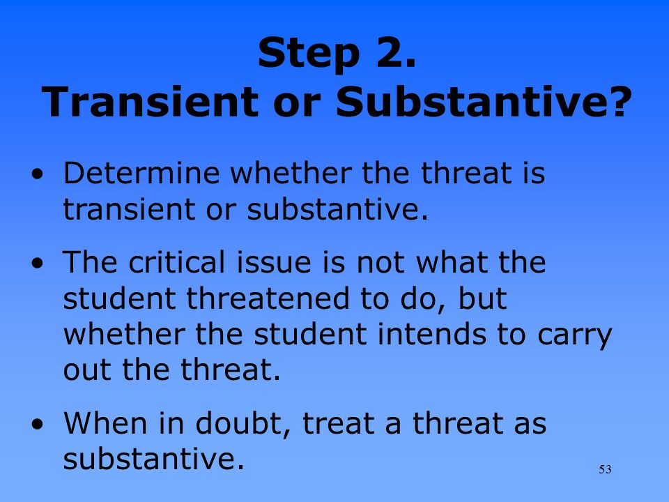 Step 2. Transient or Substantive