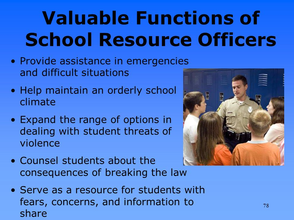 Valuable Functions of School Resource Officers