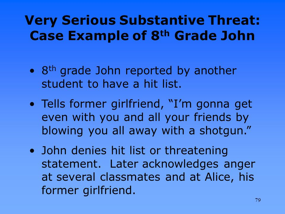 Very Serious Substantive Threat: Case Example of 8th Grade John