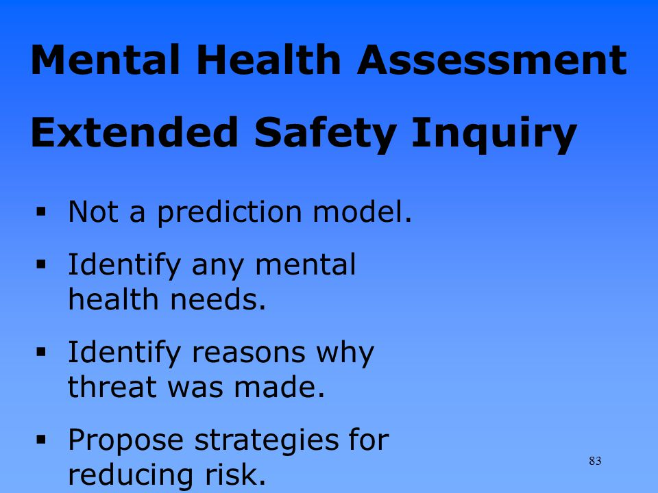 Mental Health Assessment Extended Safety Inquiry