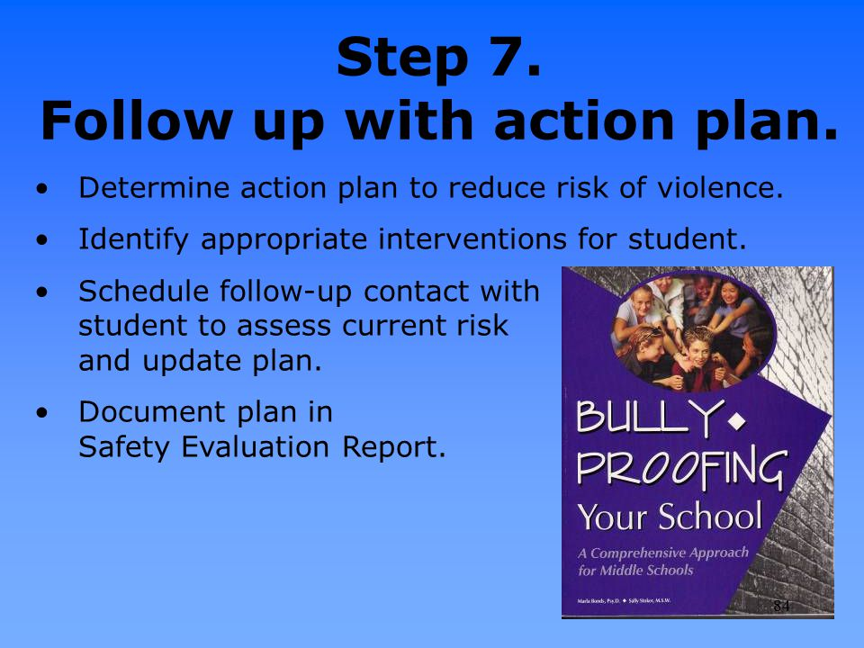 Step 7. Follow up with action plan.