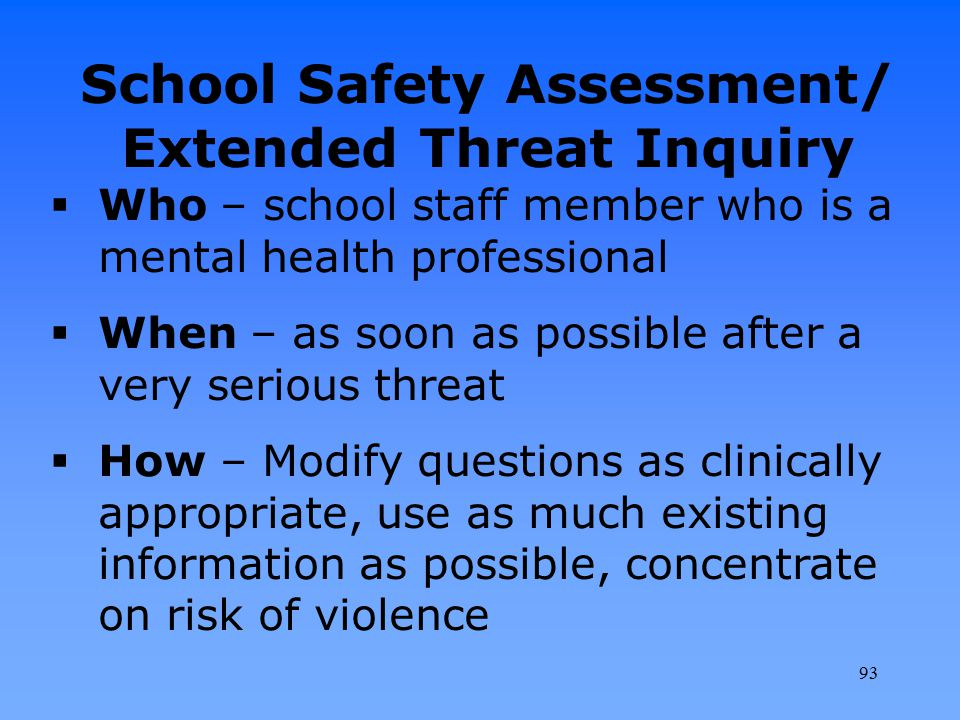 School Safety Assessment/ Extended Threat Inquiry