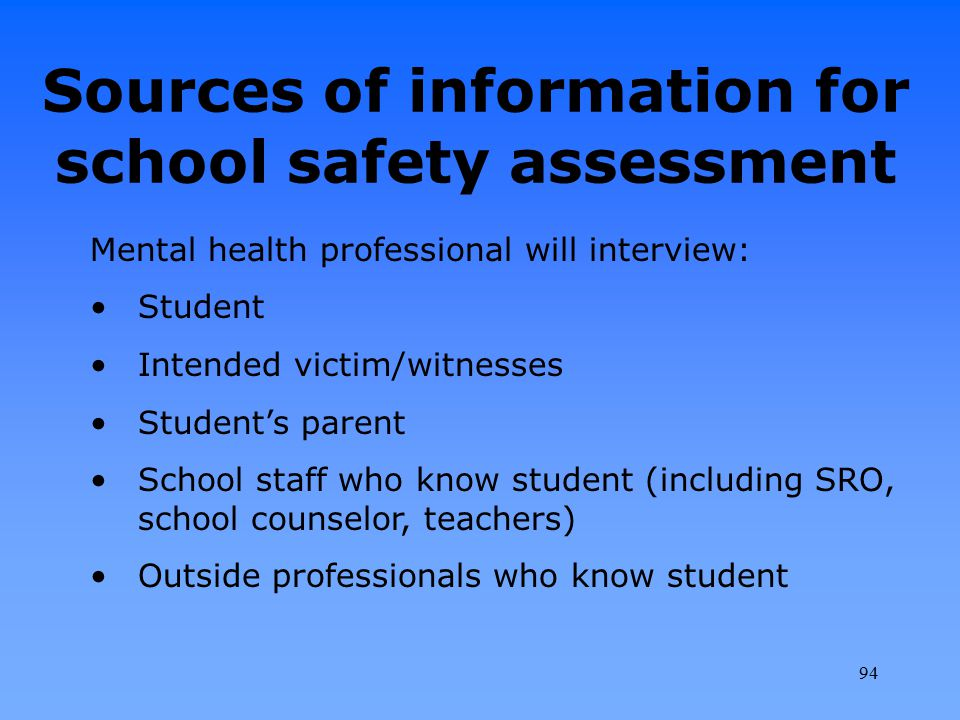 Sources of information for school safety assessment
