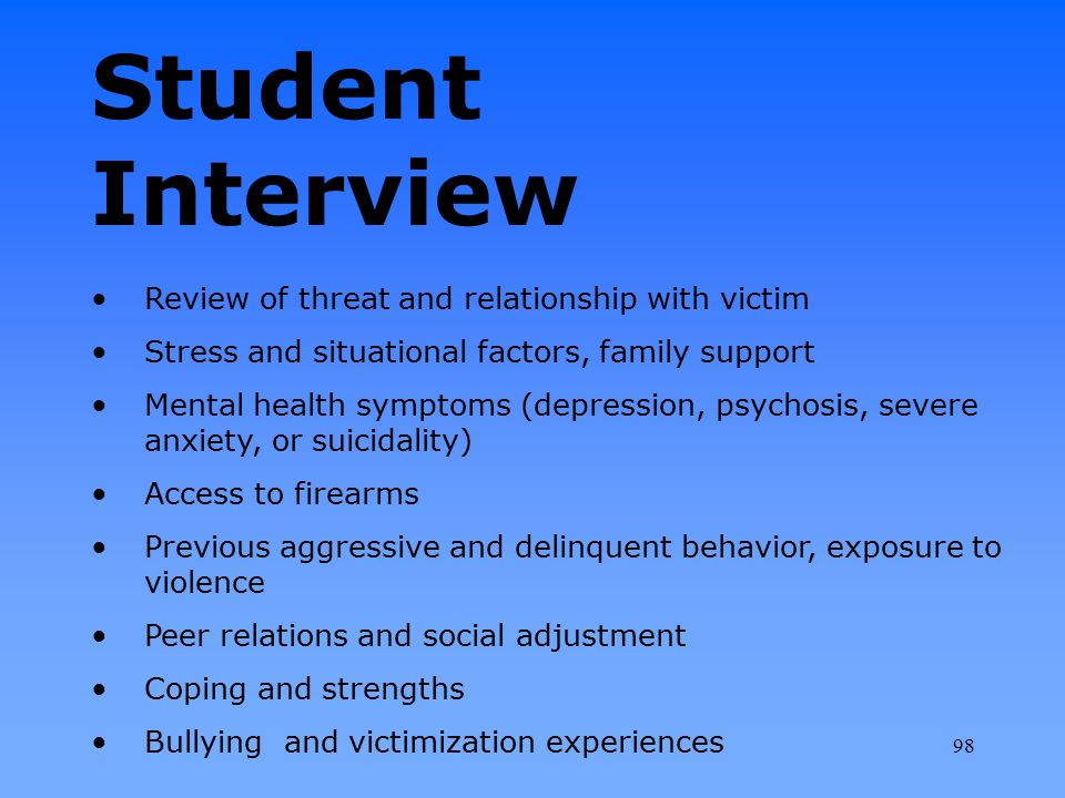 Student Interview Review of threat and relationship with victim
