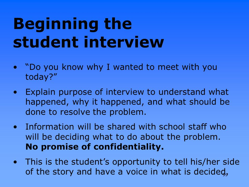 Beginning the student interview
