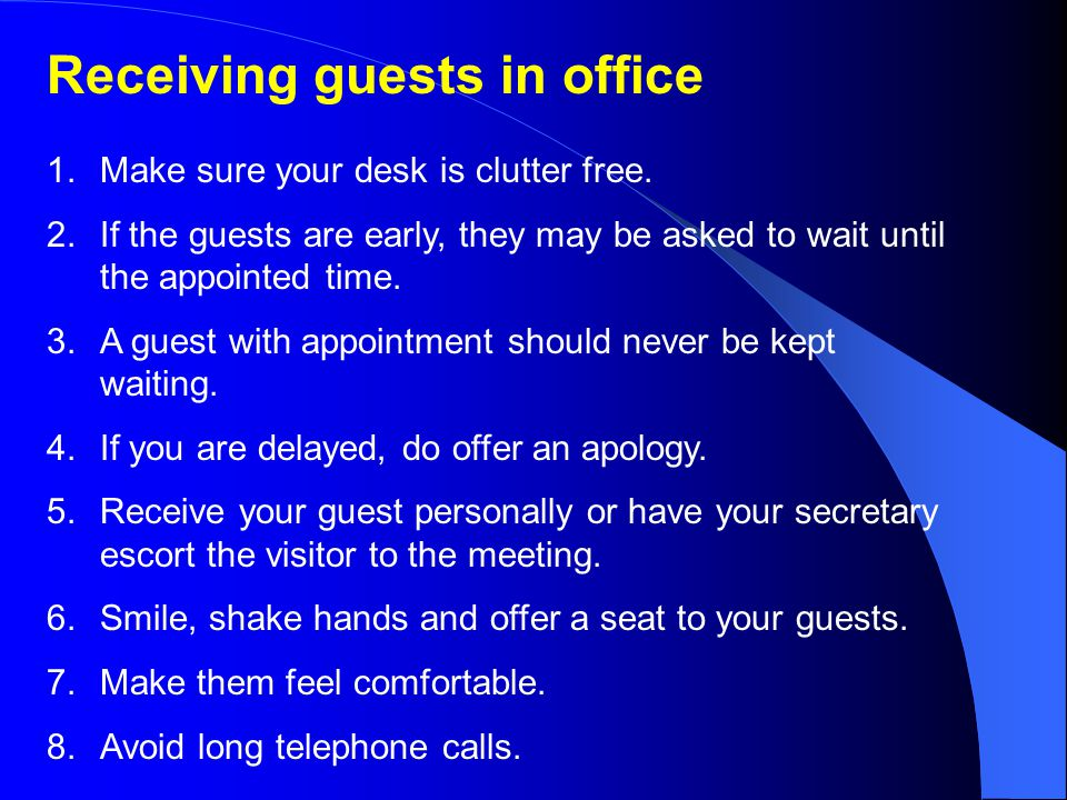 Receiving guests in office