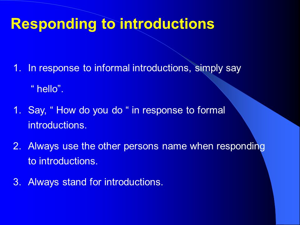 Responding to introductions