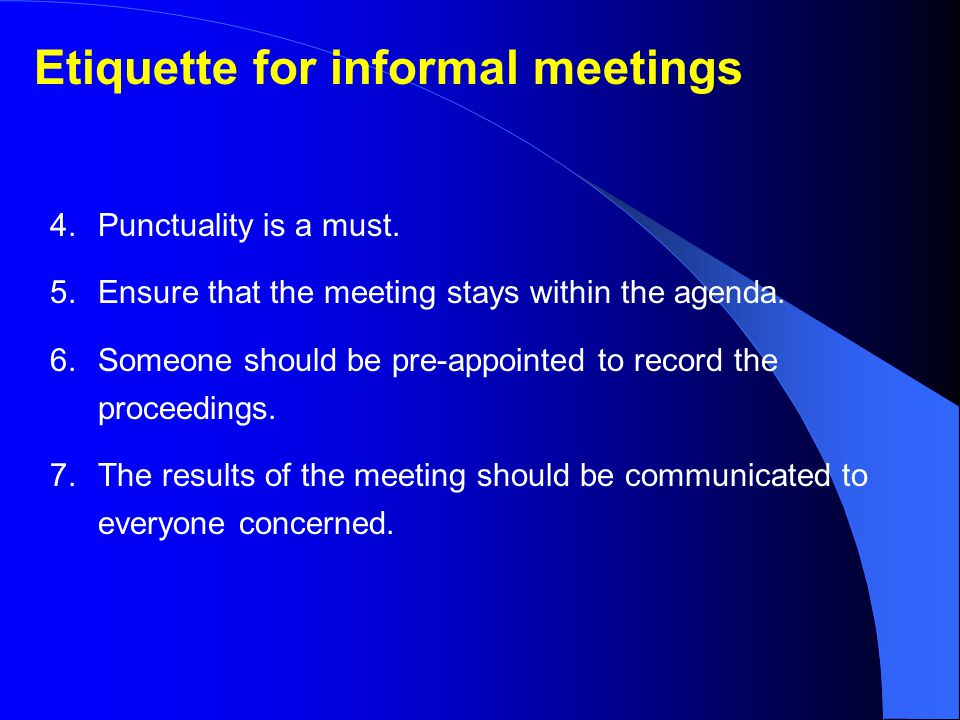 Etiquette for informal meetings