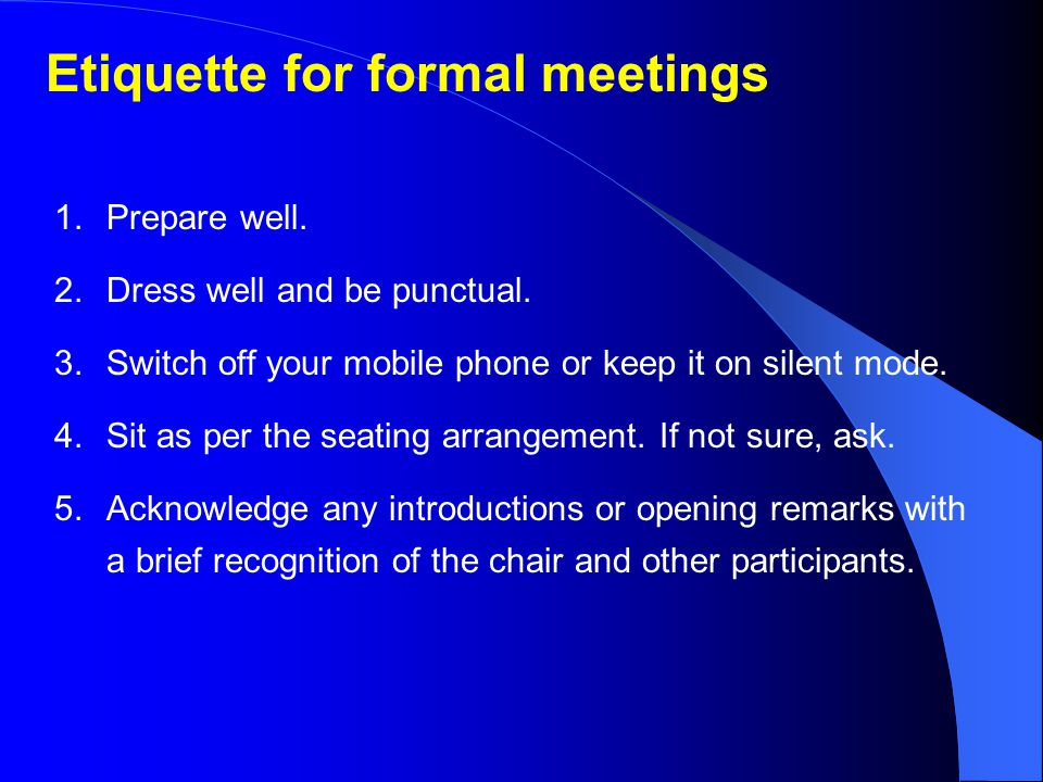 Etiquette for formal meetings