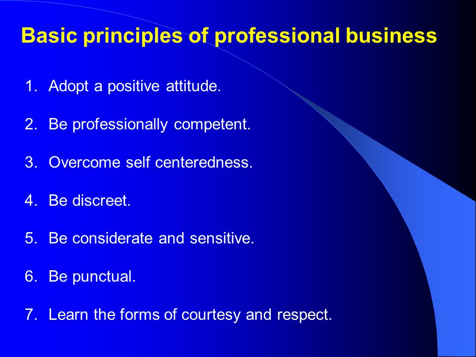 Basic principles of professional business