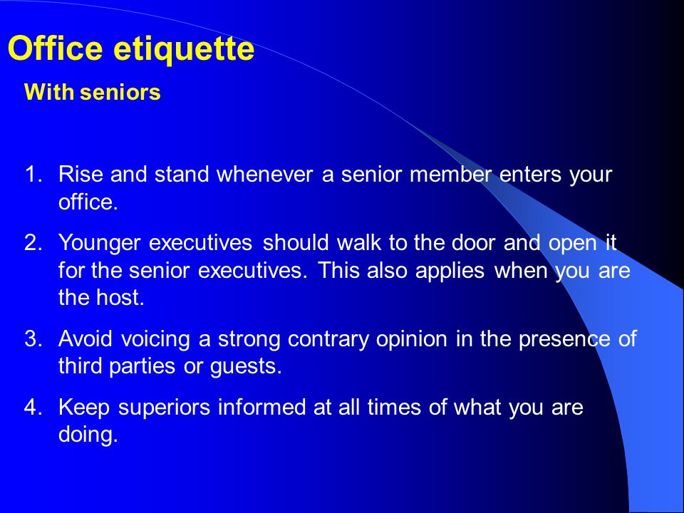 Office etiquette With seniors