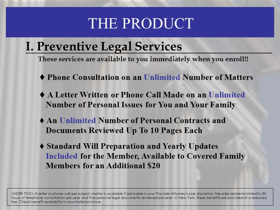 THE PRODUCT I. Preventive Legal Services