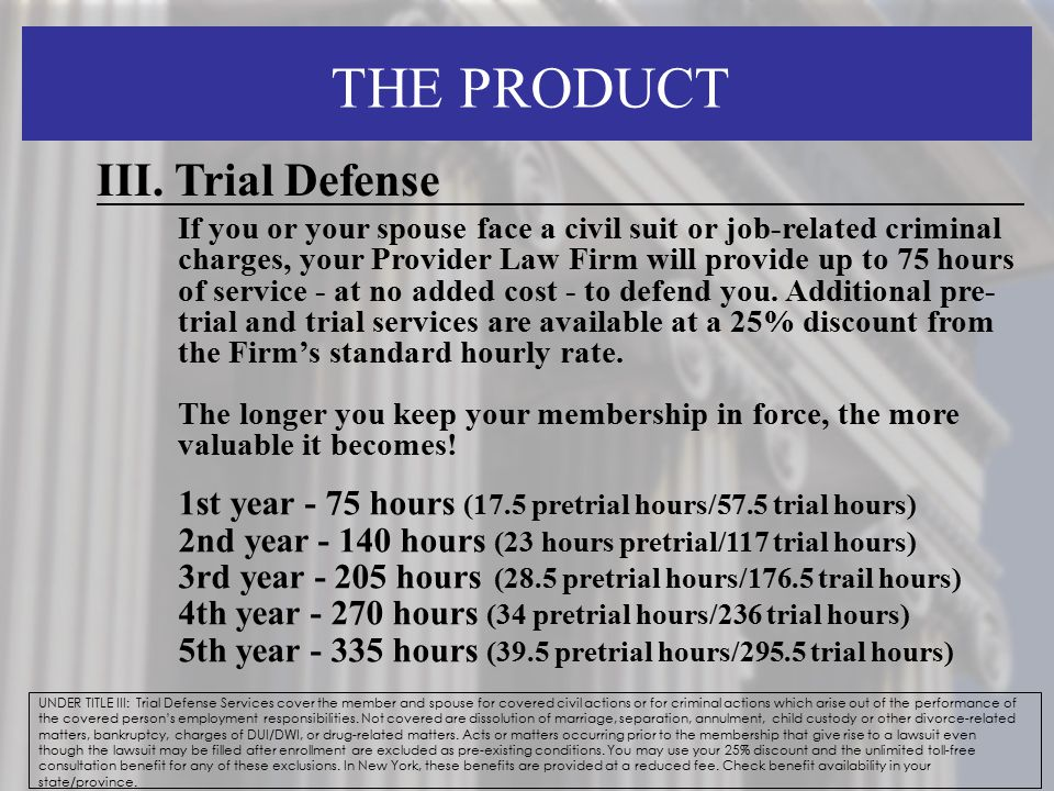 THE PRODUCT III. Trial Defense