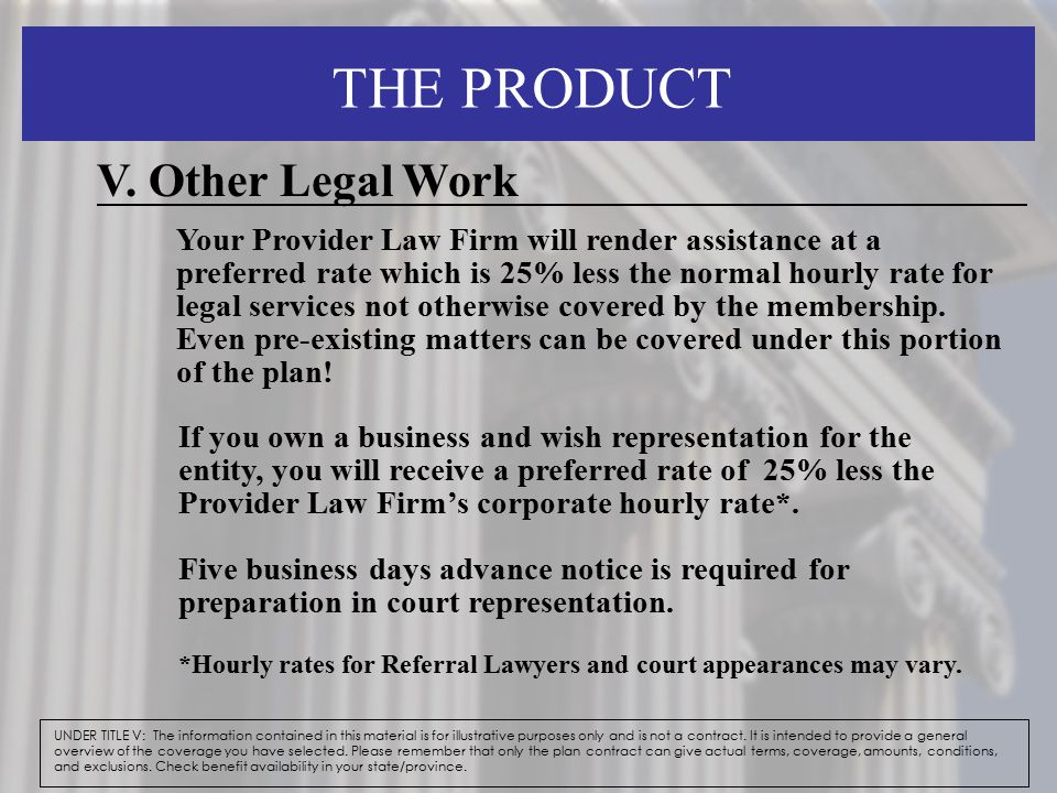 THE PRODUCT V. Other Legal Work