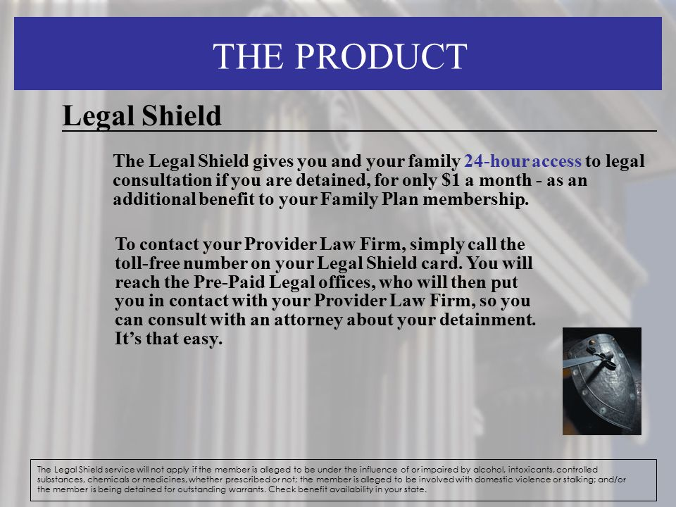 THE PRODUCT Legal Shield