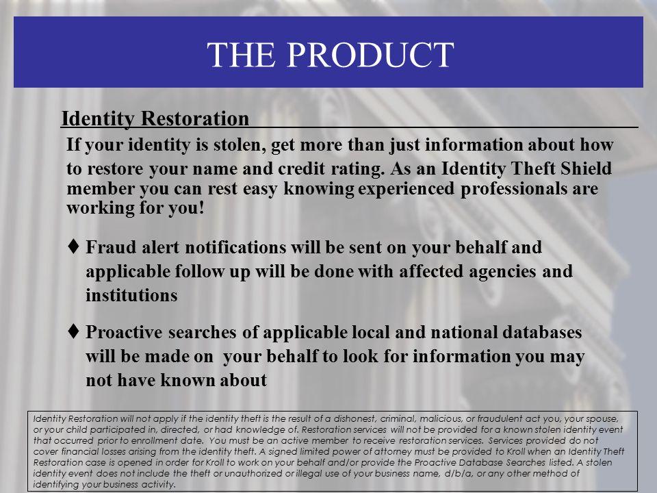 THE PRODUCT Identity Restoration