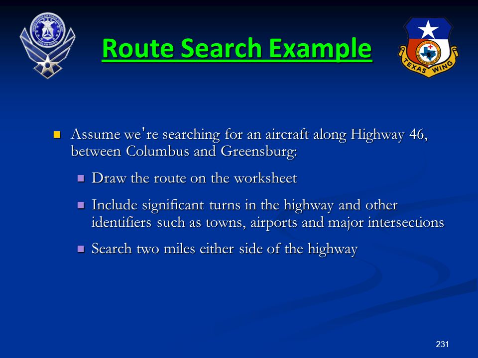 Route Search Example Assume we're searching for an aircraft along Highway 46, between Columbus and Greensburg:
