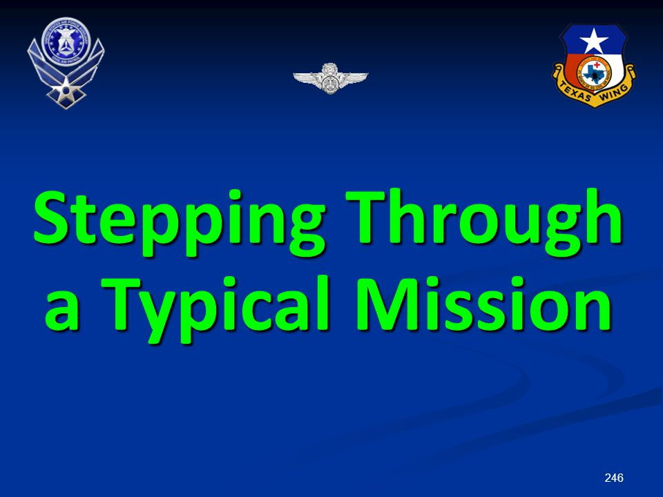 Stepping Through a Typical Mission