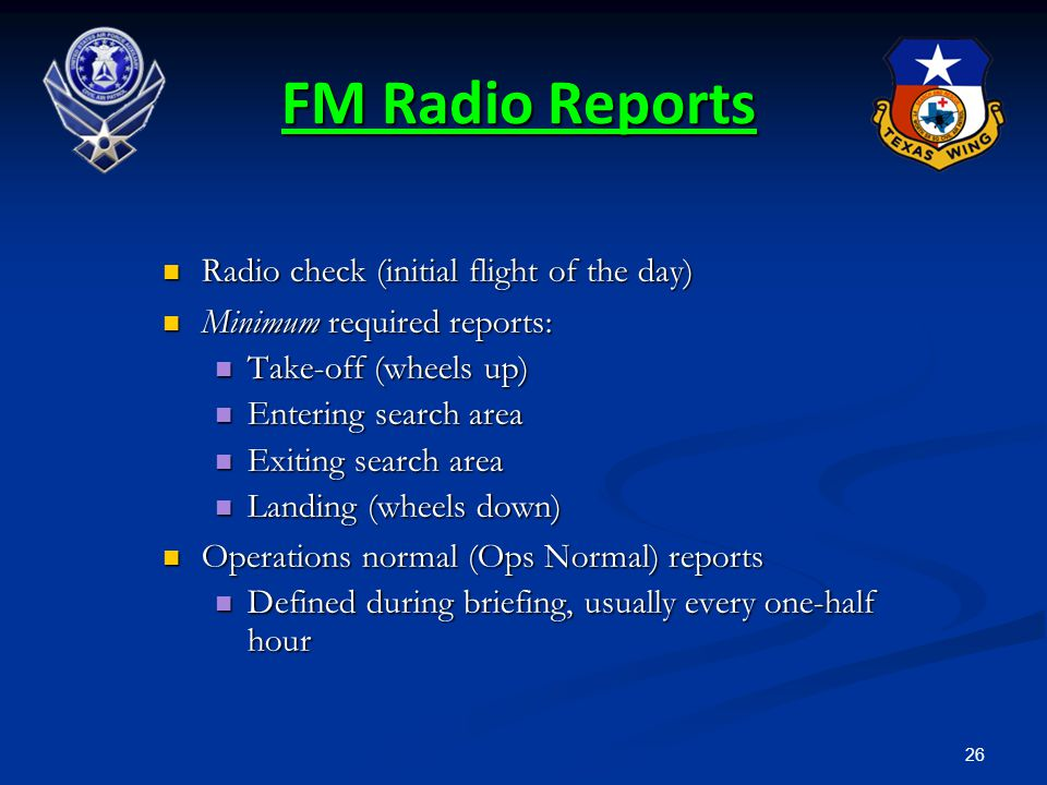 FM Radio Reports Radio check (initial flight of the day)