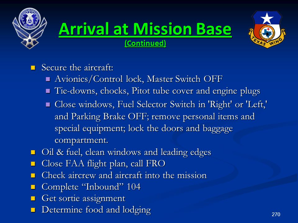 Arrival at Mission Base (Continued)