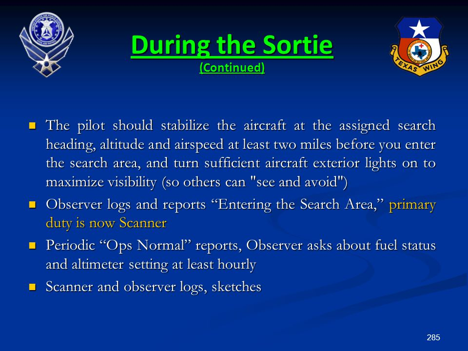 During the Sortie (Continued)