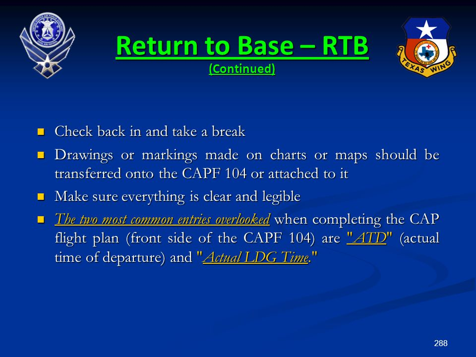Return to Base – RTB (Continued)