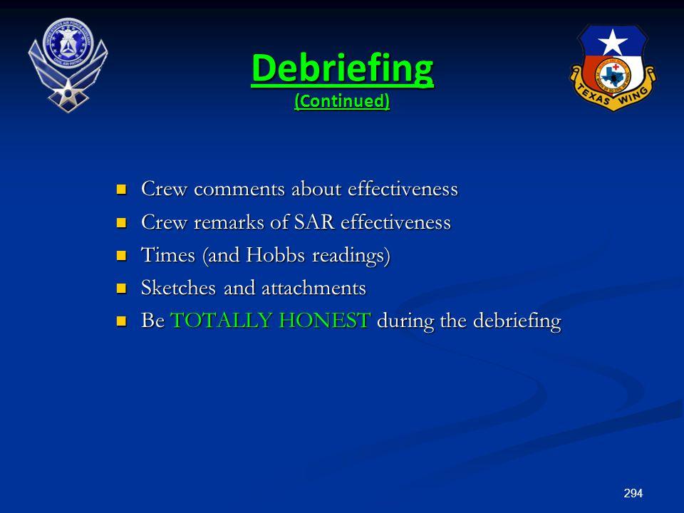 Debriefing (Continued)