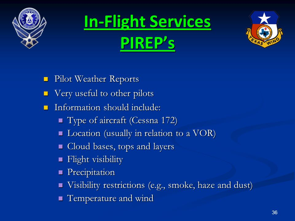 In-Flight Services PIREP's