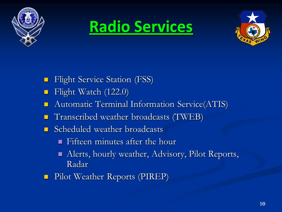 Radio Services Flight Service Station (FSS) Flight Watch (122.0)