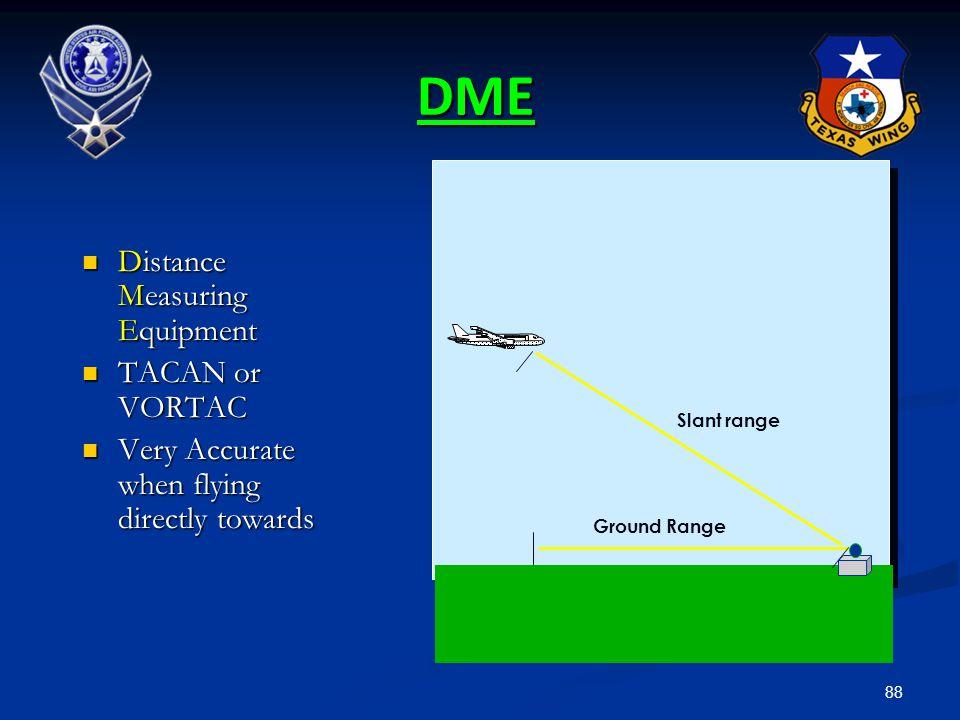 DME Distance Measuring Equipment TACAN or VORTAC