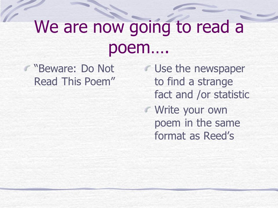 We are now going to read a poem….