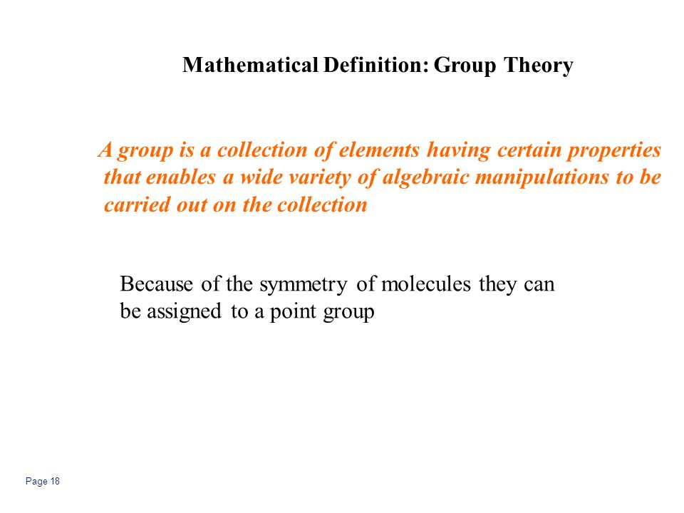 Mathematical Definition: Group Theory