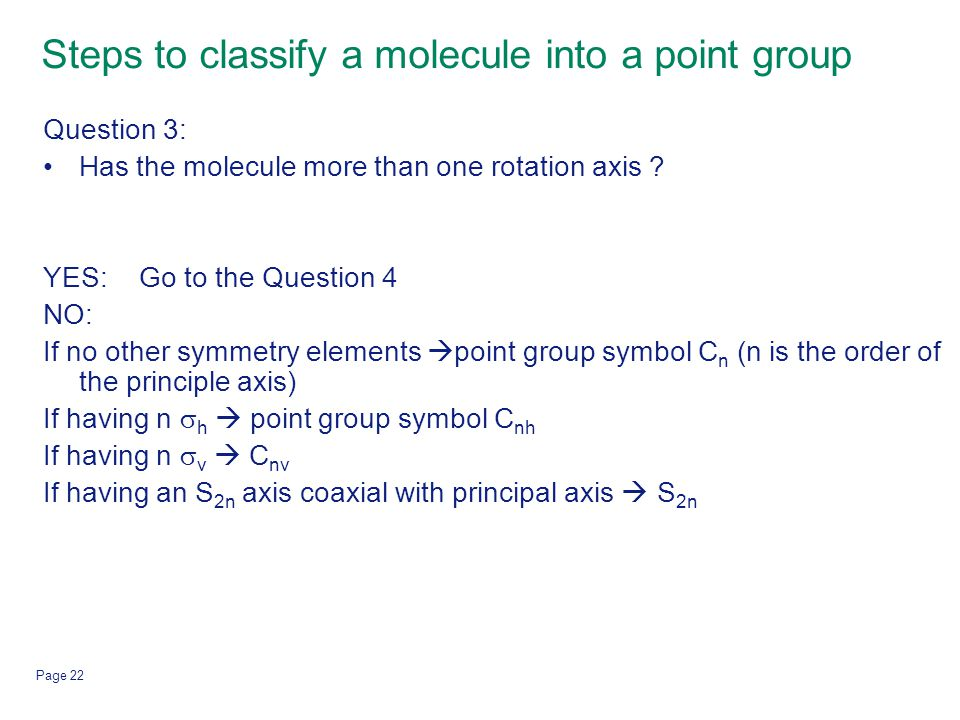 Steps to classify a molecule into a point group